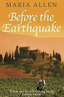 Before the Earthquake, Maria Allen, Used; Good Book
