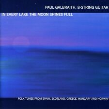 Paul Galbraith - In Every Lake the Moon Shines Full [New CD]