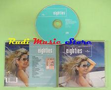 CD EIGHTIES compilation 2004 IGGY POP LEVEL 42 ABC DEEP PURPLE (C25) no mc lp