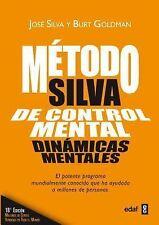 El Metodo Silva de Control Mental : Dinámicas Mentales by José Silva (Paperback)