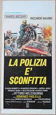 LOCANDINA, LA POLIZIA E' SCONFITTA, BOZZUFFI, MEZZOGIORNO, POSTER AFFICHE