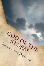 God of the Storm: : A Teenage Boy's Fight with Cancer by Randy McDonald...