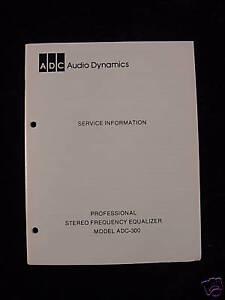 ADC -300 Pro Equalizer Service Manual Original NR!