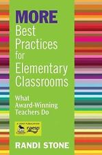 MORE Best Practices for Elementary Classrooms: What Award-Winning Teachers Do, S