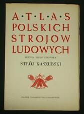 BOOK ATLAS OF POLISH FOLK COSTUME Kaszuby ethnic dress embroidery pattern Poland