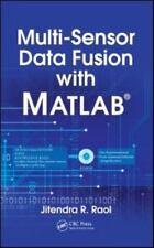 Multi-Sensor Data Fusion : Theory and Practice by Jitendra Raol (2009,...