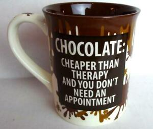 Our Name Is MUD Coffee Mug Obsessive Chocolate Disorder Cup Lorrie Veasey