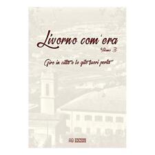 9788899132248 Livorno com'era: 3 -