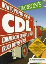 Barron's How to Prepare for the CDL, Commercial Driver's License Test, Truck Dri