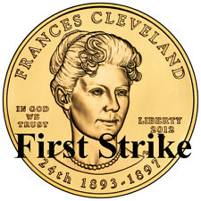 2012 Frances Cleveland First Spouse Gold Coin second (2nd) term First Strike