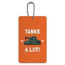 Tanks A Lot Thanks Funny Humor Luggage Card Suitcase Carry-On ID Tag