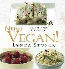 NEW: Now Vegan! By Lynda Stoner (Paperback Book)