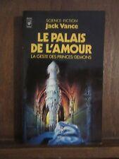 Jack Vance: Le palais de l'amour;La geste des princes-démons