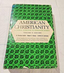 American Christianity: An Historical Interpretation Volume II 1820-1960 J51