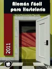 Aleman Facil para Hosteleria by Margarita Gara Sastre (2014, Paperback)