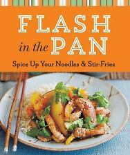 Flash in the Pan: Spice Up Your Noodles & Stir Fries (Cook Me!)
