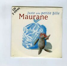CD SINGLE (SEALED) MAURANE JUSTE UNE PETITE FILLE