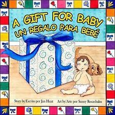 A Gift for Baby - Un Regalo Para Bebe Jan Hunt