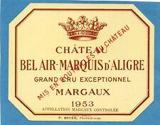MARGAUX VIEILLE ETIQUETTE CHATEAU BEL AIR MARQUIS D' ALIGRE 1953   §07/03/18§