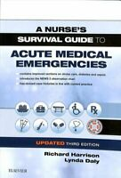 A Nurse's Survival Guide to Acute Medical Emergencies Updated E... 9780702076664