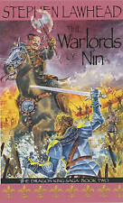 The Warlords of Nin: Bk.2: Dragon King Saga by Stephen Lawhead (Paperback, 2002)