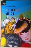 Il mago di Oz - L. Frank Baum - 2011, Ape Junior (Salani Editore) - L