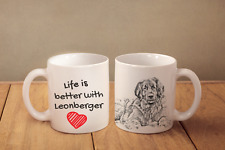 "Leonberger - ein Becher ""Life is better"" Subli Dog, AT"