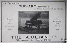PUBLICITÉ THE AEOLIAN LE DUO-ART LE PIANOLA PIANO ÉLECTRIQUE DE L'ÉLYSÉE
