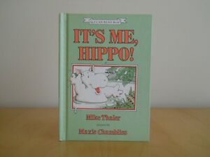 IT'S ME, HIPPO!~1983 Hardcover~Mike Thaler~An I Can Read Book