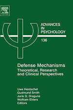 Defense Mechanisms, Volume 136: Theoretical, Research and Clinical Perspectives
