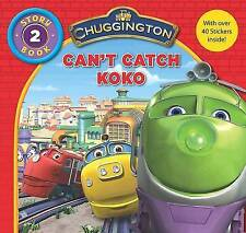 Chuggington  Storybook: Can't Catch Koko by Parragon Book Service Ltd...
