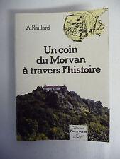 Livre Un coin du Morvan à travers l'histoire par Alexis Raillard 1981