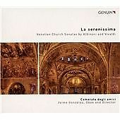 La Serenissima [Camerata degli amici; Jaime González] [GENUIN CLASSICS: GEN15332