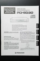 Pioneer PD-6030 Original Mode D 'em Ploi / User / Propriétaire`S Manuelle