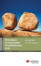 Principles of Australian Constitutional Law by Patrick Keyzer (Paperback, 2013)