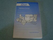 OSTER KITCHEN CENTER USER GUIDE BLENDER MIXER PROCESSOR & SALAD MAKER 1994