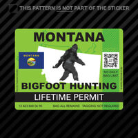 Montana Bigfoot Hunting Permit Sticker Self Adhesive Vinyl Sasquatch Lifetime