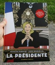 La Présidente,tome 1,François Durpaire-Farid Boudjellal,Les Arènes BD-Demopolis