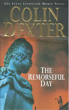 The Remorseful Day by Colin Dexter (Paperback, 2000)