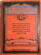 1923 LOUDEN MACHINERY CO.- AGRICULTURE, DAIRY, HOG, HAY, FARM, BARN TOOLS Illus.