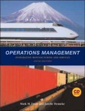 Operations Management : Integrating Manufacturing and Services by Janelle...