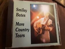 SMILEY BATES - MORE COUNTRY TEARS - RARE COUNTRY WESTERN MUSIC CD CANADIAN