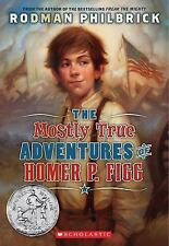 The Mostly True Adventures Of Homer P. Figg by Philbrick, Rodman, Good Book