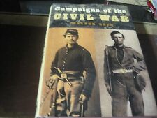 Campaigns of the Civil War by Walter Geer (Hardcover with dust jacket)