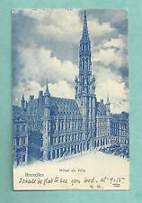 1899 UNDIVIDED BACK POSTCARD FEATURING A PHOTO OF HOTEL DE VILLE, BRUXELLES