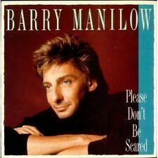 Barry Manilow please don 't be scared 3 TRACCE MCD RAR!