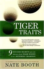 Tiger Traits: 9 Success Secrets You Can Discover From Tiger Woods to Be a Busine