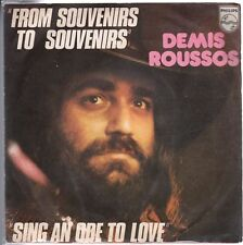 disco 45 GIRI Demis ROUSSOS FROM SOUVENIRS TO SOUVENIRS - SING AN ODE TO LOVE