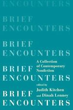 Brief Encounters: A Collection of Contemporary Nonfiction