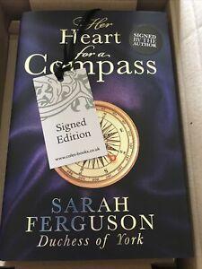 Sarah Ferguson Duchess Of York Signed Her Heart For A Compass Book New HARDBACK